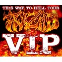 THIS WAY TO HELL VIP Package